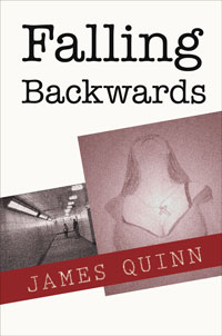 Falling Backwards by James Quinn front cover