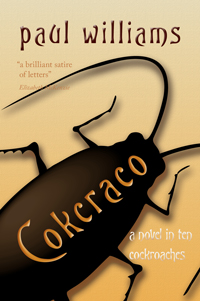 Cover art for Cokcraco by Paul William, showing a black cockroach crawling across the background which is pale at the top increasing in tone to a tan colour. The word 'cokcraco' is in tan writing across the roach's back.