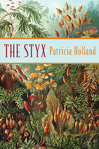 The Styx, by Patricia Holland